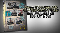 """""""How I Dumped My Ex-Boyfriend's Body"""" is now available on Blu-ray and DVD. Click above to purchase a BLU-RAY copy. The special features on the Blu-ray include: Cast & Crew […]"""