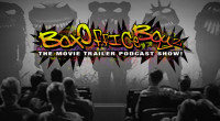 Box Office Boyz is a fast paced movie trailer discussion podcast. Each week your hosts Ryan and Aaron are joined by special guests to watch and rate trailers […]