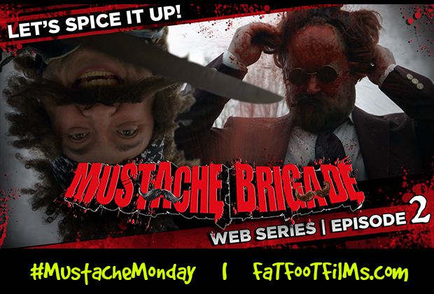 "MUSTACHE BRIGADE | LET'S SPICE IT UP!      EPISODE SYNOPSIS: Kurt Reynolds and Salvador Holiday of the vigilante group ""Mustache Brigade"" just captured the evil Tom Long. Kurt is […]"
