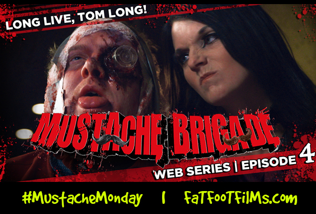 MUSTACHE BRIGADE | LONG LIVE, TOM LONG!   After nearly having his head chopped off by Kurt Reynolds & Salvador Holiday of the Mustache Brigade, Evil Tom Long brings some […]