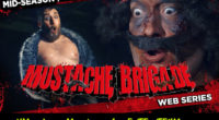 MUSTACHE BRIGADE | MID-SEASON TEASER Kurt Reynolds is kidnapped and tortured by a beautiful red head, while she is beating him a sweaty fat weirdo named Ricky Rico watches and […]
