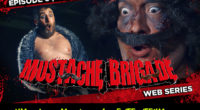 MUSTACHE BRIGADE | EP. 6 TEASER Kurt Reynolds is kidnapped and tortured by a beautiful red head, while she is beating him a sweaty fat weirdo named Ricky Rico watches […]