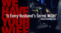 REVIEW FROM INDYSHORTSMAG.com 'We Have Your Wife' Is Every Husband's Secret Wish! REVIEWS By Nimisha MenonLast updated May 16, 2018 The film opens to an ominous call in the […]