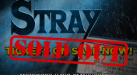 Due to the premiere show selling out we are currently adding a second showing. Details will be announced soon so please stay tuned. The sold-out premiere of STRAY will be […]